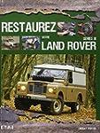 Restaurez votre Land Rover s�rie III