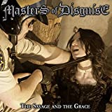 Masters of Disguise: The Savage And The Grace (Audio CD)