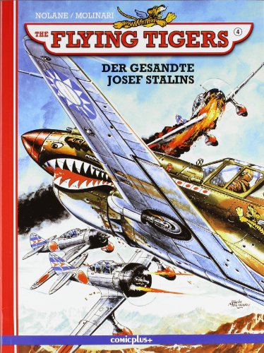 Flying Tigers 4: Der Gesandte Josef Stalins