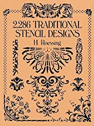 2,286 Traditional Stencil Designs (Dover Pictorial Archive) by H. Roessing (2003-03-28)