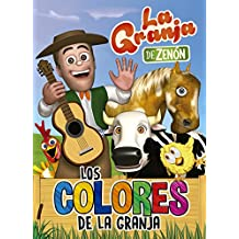 Los colores de la granja (La granja de Zenón) (Reino Infantil. Actividades