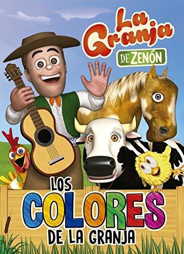 Los colores de la granja (La granja de Zenón) (Reino Infantil. Actividades) (El reino infantil) por Varios autores