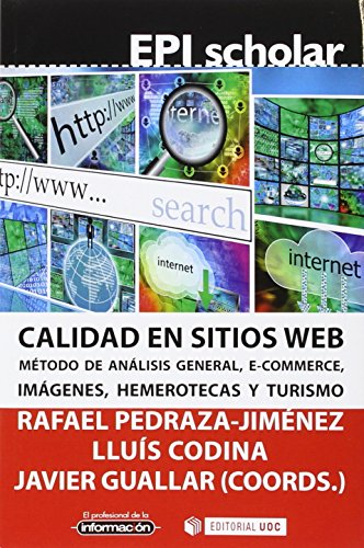 Calidad en sitios web. Método de análisis general, e-commerce, imágenes, hemerot (EPI Scholar)