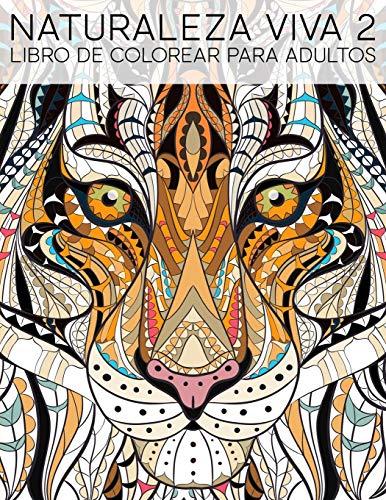 Naturaleza Viva 2: Libro De Colorear Para Adultos por Papeterie Bleu