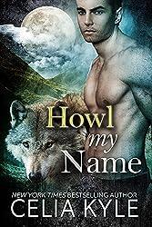 Howl My Name (BBW Paranormal Shapeshifter Romance) (Grayslake Book 5) (English Edition)