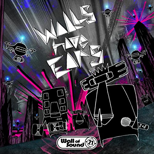 Walls Have Ears-21 Years Of Wa...