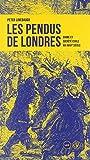Les Pendus de Londres - Crime et société civile au XVIIIe siècle