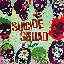 Suicide Squad: The Album.