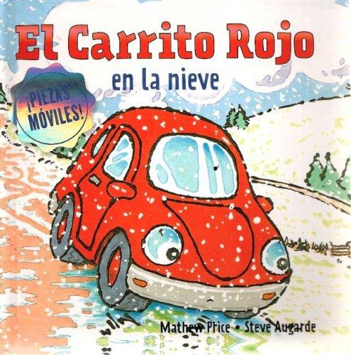 El Carrito Rojo En La Nieve por Mathew Price