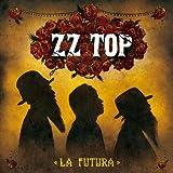 Songtexte von ZZ Top - La Futura