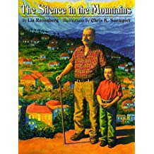 The Silence in the Mountains by Liz Rosenberg (1999-03-01)
