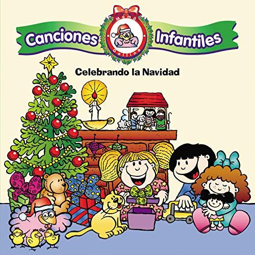 Canciones Infantiles de Mamá Gallina: Celebrando la Navidad
