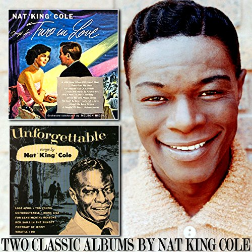 Nat King Cole Sings for Two in...