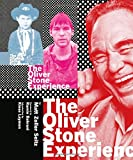 The Oliver Stone Experience..