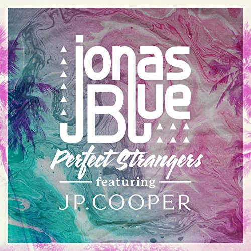 Perfect Strangers [feat. JP Co...