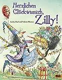 Herzlichen Glückwunsch, Zilly: Vierfarbiges Bilderbuch