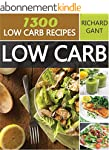 Low Carb: 1300 Quick & Easy Low Carb...