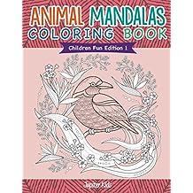 Animal Mandalas Coloring Book   Children Fun Edition 1