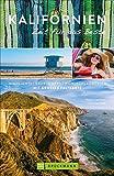 Reiseführer Kalifornien: Zeit für das Beste. Highlights und Geheimtipps. Insidertipps zu San Francisco, Los Angeles und zu Kaliforniens Nationalparks. Mit extra Karte für die Kalifornien Rundreise - Marion Landwehr