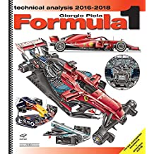 Formula 1 2016-2018. Technical analysis (Tecnica auto e moto)