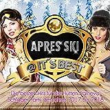 Apres Ski @ It's Best (Die besten hits für die hütten Karneval Schlager Party des jahres 2017 bis 2018) [Explicit]