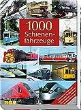 1000 Schienenfahrzeuge