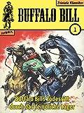 Buffalo Bill 001: Buffalo Bills Todesritt durch das feindliche Lager