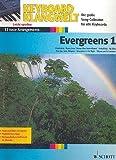 Keyboard Klangwelt: Evergreens Band 1 mit Bleistift -- 13 beliebte Melodien u.a. mit DER DRITTE MANN und MY WAY für Keyboard leicht arrangiert (Noten/sheet music)