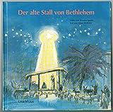 Der alte Stall von Bethlehem