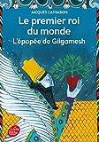 le premier roi du monde l epopee de gilgamesh by jacques cassabois 2008 02 20