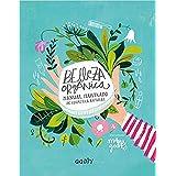Belleza orgánica. Manual ilustrado de cosmética natural (GGDiy)