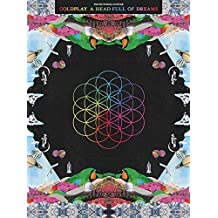 Coldplay: A Head Full Of Dreams (Piano Vocal Guitar Book)
