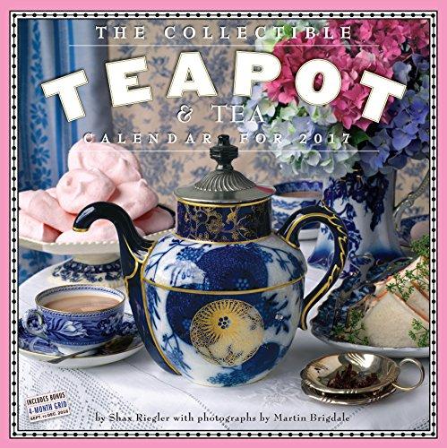 The Collectible Teapot and Tea Wall Calendar 2017