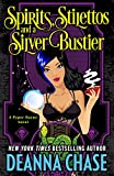Spirits, Stilettos, and a Silver Bustier (Pyper Rayne Book 1) (English Edition)