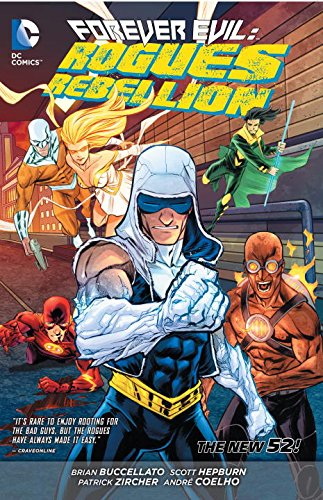 Forever Evil: Rogues Rebellion TP (The New 52)