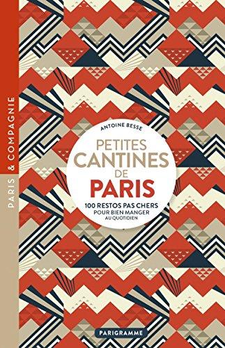Petites cantines de Paris par Antoine Besse
