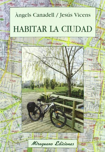 Habitar la ciudad (Ecología) por Jesús Vicens Vich