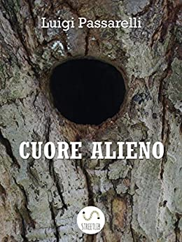 Cuore Alieno di [Luigi Passarelli]