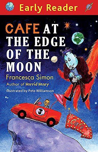 Cafe At The Edge Of The Moon (Early Reader)