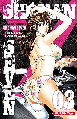 Shonan Seven - GTO Stories Edition simple Tome 3