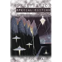 Penetration: Special Edition: The Question of Extraterrestrial and Human Telepathy