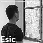Esic [Explicit]