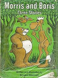 Morris and Boris - Three Stories