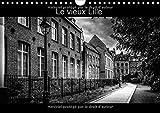 Le vieux Lille : Photographies en noir et blanc des rues du Vieux Lille. Calendrier mural A4 horizontal 2016