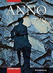 ANNO neu - Ausgabe für Gymnasien in Brandenburg: Schülerband 7 / 8