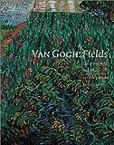 Van Gogh: Fields by Roland Dorn (2001-01-01)