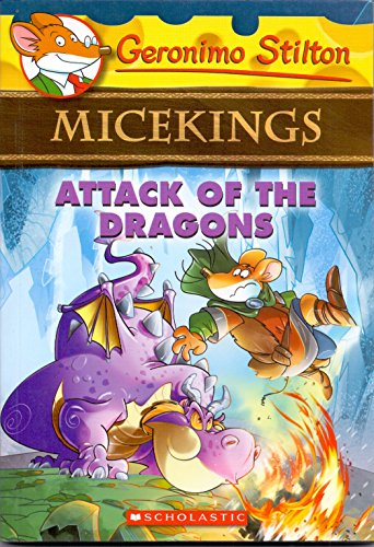 Attack Of The Dragons Geronimo Stilton MiceKings