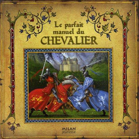 """<a href=""""/node/6185"""">Le parfait manuel du chevalier</a>"""