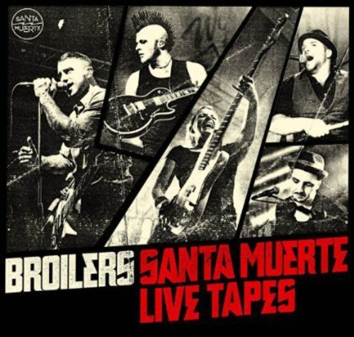 Broilers: Santa Muerte Live Tapes (Standard Edition) (Audio CD)