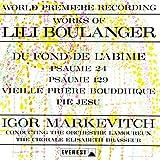 リリー・ブーランジェ : 作品集 ~ 深き淵より (詩篇130) 他 (Lili Boulanger : Du fond de l'abime, etc. / Igor Markevitch | The Orchestre Lamoureux | The Chorale Elisabeth Brasseur) [SACD Hybrid] [日本語解説付] [歌詞対訳付]